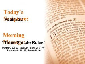 Todays Scripture Psalm 32 Morning Message Three Simple