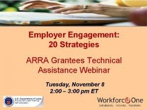 Employer Engagement 20 Strategies ARRA Grantees Technical Assistance