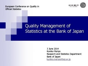 European Conference on Quality in Official Statistics Quality