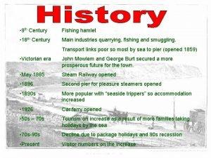 9 th Century Fishing hamlet 18 th Century