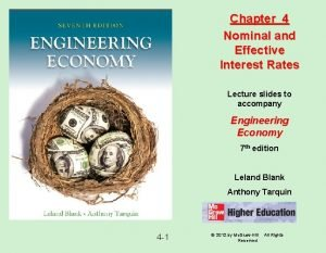 Chapter 4 Nominal and Effective Interest Rates Lecture