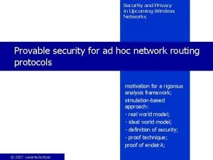 Security and Privacy in Upcoming Wireless Networks Provable