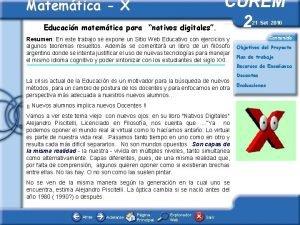 Matemtica X Educacin matemtica para nativos digitales CUREM