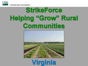 Strike Force Helping Grow Rural Communities Virginia What