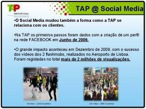 TAP Social Media O Social Media mudou tambm