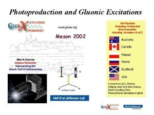 Photoproduction and Gluonic Excitations Meson 2002 Photoproduction and