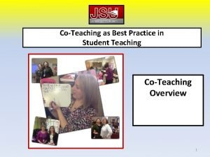 CoTeaching as Best Practice in Student Teaching CoTeaching