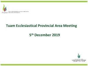 Tuam Ecclesiastical Provincial Area Meeting 5 th December