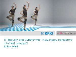 IT Security and Cybercrime How theory transforms into