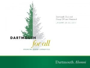 Dartmouth 250 th Celebration Agenda 250 th Celebration