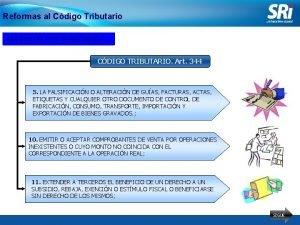 Reformas al Cdigo Tributario NUEVOS DELITOS TRIBUTARIOS CDIGO