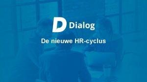 De nieuwe HRcyclus Hoe gebruik je het slidepack
