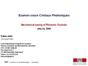 Examen cours Cristaux Photoniques Mechanical tuning of Photonic