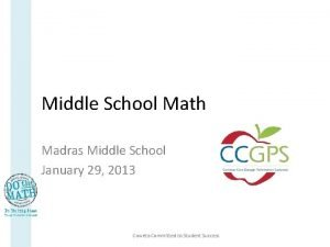 Middle School Math Madras Middle School January 29