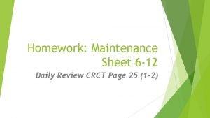Homework Maintenance Sheet 6 12 Daily Review CRCT