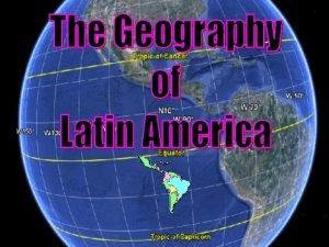 Regions of Latin America The Caribbean Central America