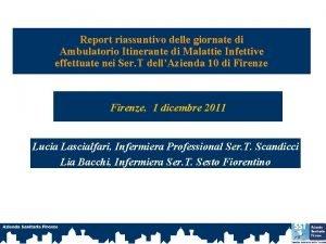 Report riassuntivo delle giornate di Ambulatorio Itinerante di