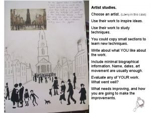 Artist studies Choose an artist Lowry in this