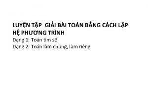 LUYN TP GII BI TON BNG CCH LP