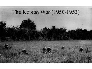The Korean War 1950 1953 Korea Korea Controlled