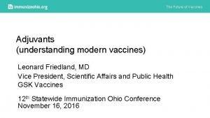The Future of Vaccines Adjuvants understanding modern vaccines