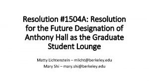 Resolution 1504 A Resolution for the Future Designation