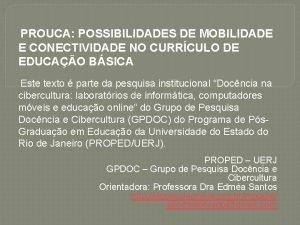 PROUCA POSSIBILIDADES DE MOBILIDADE E CONECTIVIDADE NO CURRCULO