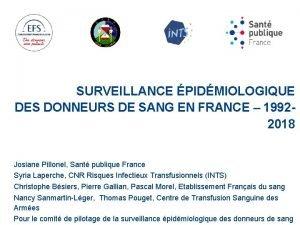 SURVEILLANCE PIDMIOLOGIQUE DES DONNEURS DE SANG EN FRANCE
