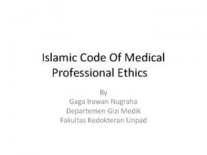 Islamic Code Of Medical Professional Ethics By Gaga