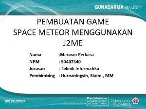 PEMBUATAN GAME SPACE METEOR MENGGUNAKAN J 2 ME