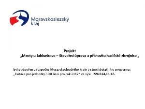 Projekt Mosty u Jablunkova Stavebn prava a pstavba
