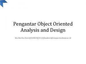 Pengantar Object Oriented Analysis and Design Ika Novita