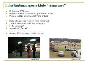 Loka auanas sporta klubs Amazones n n n