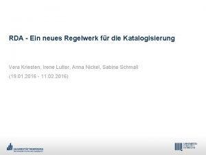 RDA Ein neues Regelwerk fr die Katalogisierung Vera