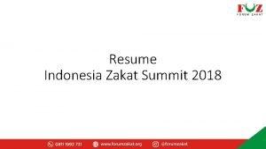 Resume Indonesia Zakat Summit 2018 Konferensi Zakat Forum