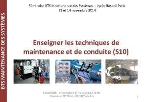 BTS MAINTENANCE DES SYSTMES Sminaire BTS Maintenance des