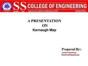 Karnaugh Maps K maps What are Karnaugh 1