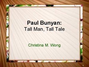 Paul Bunyan Tall Man Tall Tale Christina M
