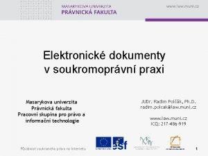 www law muni cz Elektronick dokumenty v soukromoprvn