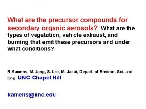What are the precursor compounds for secondary organic