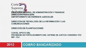 DIRECCIN GENERAL DE ADMINISTRACIN Y FINANZAS DIRECCIN FINANCIERA
