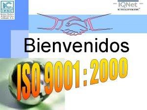 Bienvenidos BREVES TPICOS DE LA ISO ISA International