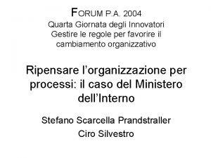 FORUM P A 2004 Quarta Giornata degli Innovatori