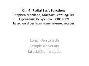 Ch 4 Radial Basis Functions Stephen Marsland Machine