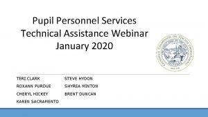 Pupil Personnel Services Technical Assistance Webinar January 2020