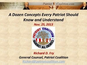 A Dozen Concepts Every Patriot Should Know and