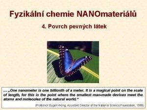 Fyzikln chemie NANOmateril 4 Povrch pevnch ltek One