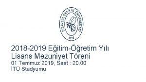 2018 2019 Eitimretim Yl Lisans Mezuniyet Treni 01