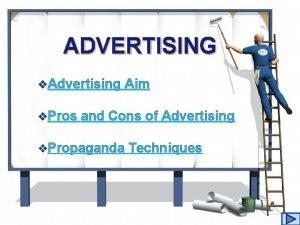 ADVERTISING v Advertising v Pros Aim and Cons