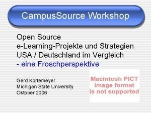 Campus Source Workshop Open Source eLearningProjekte und Strategien